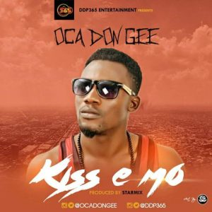 Download Music : Ocadon Gee -Kiss e mo  mp3 produced by Star-Mix