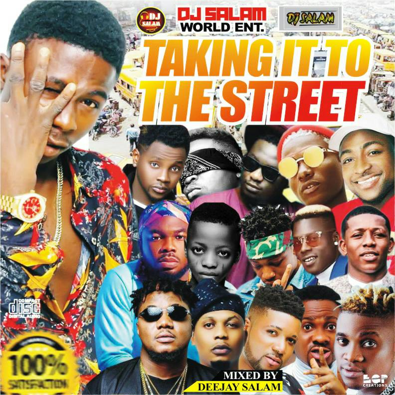 Download Mixtape]: Dj Salam – Taking It To The Street Mix